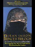 The Princess Trilogy: Boxed Set (Princess; Princess Sultana's Daughters; Princess Sultana's Circle)