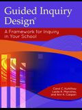 Guided Inquiry Design: A Framework for Inquiry in Your School