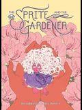 Sprite and the Gardener