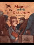 Maurice and His Dictionary: A True Story