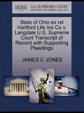 State of Ohio Ex Rel Hartford Life Ins Co V. Langdale U.S. Supreme Court Transcript of Record with Supporting Pleadings