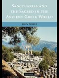Sanctuaries and the Sacred in the Ancient Greek World