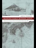 Mapping Early Modern Japan: Space, Place, and Culture in the Tokugawa Period, 1603-1868