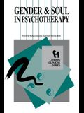 Gender and Soul in Psychotherapy (Chiron Clinical Series)