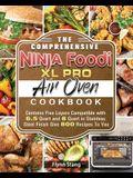 The Comprehensive Ninja Foodi XL Pro Air Oven Cookbook