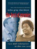 The Best of Enemies: Race and Redemption in the New South