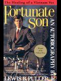 Fortunate Son: The Healing of a Vietnam Vet