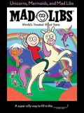 Unicorns, Mermaids, and Mad Libs
