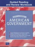 MAGRUDER'S AMERICAN GOVERNMENT GUIDED READING AND REVIEW WORKBOOK       STUDENT EDITION 2003C