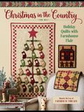 Christmas in the Country: Holiday Quilts with Farmhouse Flair