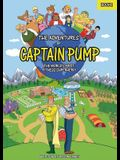 The Adventures of Captain Pump: The World's First Fitness Superhero!