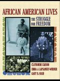 African American Lives: The Struggle for Freedom, Combined Volume