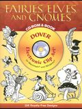 Fairies, Elves, and Gnomes [With CDROM]
