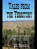 Tales From The Territory: A collection of South Dakota Western Short Stories