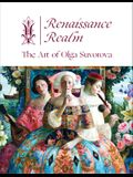 Renaissance Realm: The Art of Olga Suvorova