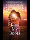 Kiss My Boots, 2