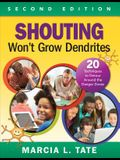 Shouting Won't Grow Dendrites: 20 Techniques to Detour Around the Danger Zones