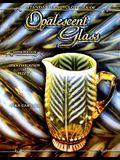 Standard Encyclopedia of Opalescent Glass