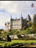 Anglotopia Print Magazine - Issue 17 - The Magazine for Anglophiles