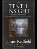Tenth Insight: Holding the Vision