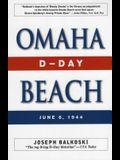 Omaha Beach: D-Day, June 6, 1944