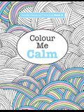 Really RELAXING Colouring Book 2: Colour Me Calm