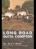 Long Road Outta Compton: Dr. Dre's Mom on Family, Fame and Terrible Tragedy