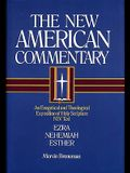 Ezra, Nehemiah, Esther: An Exegetical and Theological Exposition of Holy Scripture (The New American Commentary)