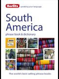 Berlitz Language: South America Phrase Book & Dictionary: Brazilian Portuguese, Latin American Spanish, Mexican Spanish & Quechua
