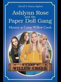 Ashlynn Rose and the Paper Doll Gang: Mystery at Camp Willow Creek