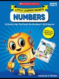 Little Learner Packets: Numbers: 10 Playful Units That Teach the Numbers 1-20 & Beyond