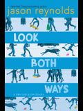 Look Both Ways: A Tale Told in Ten Blocks
