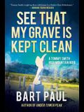 See That My Grave Is Kept Clean, 3: A Tommy Smith High Country Noir, Book Three