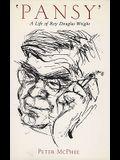 'Pansy': A Life of Roy Douglas Wright