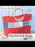 Love to Sew: Patchwork Bags [With Pattern(s)]