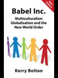 Babel Inc.: Multiculturalism, Globalisation, and the New World Order