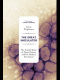 The Great Inoculator: The Untold Story of Daniel Sutton and His Medical Revolution