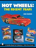 Hot Wheels(r) the Recent Years