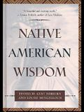 Native American Wisdom (Classic Wisdom Collections)