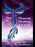The Phoenix Strategy