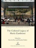 The Cultural Legacy of María Zambrano