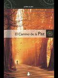 El Camino de la Paz = The Way of Peace