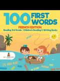 100 First Words - French Edition - Reading 3rd Grade - Children's Reading & Writing Books