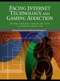 Facing Internet and Technology Addiction: A Gentle Path to Beginning Recovery from Internet and Video Game Addiction