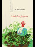Little Mr. Jaromir