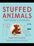 Stuffed Animals: From Concept to Construction
