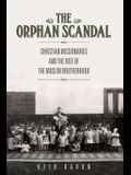 The Orphan Scandal: Christian Missionaries and the Rise of the Muslim Brotherhood
