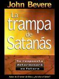 Trampa De Satanas, La (Spanish Edition)