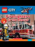 Firefighters to the Rescue (Lego City Nonfiction): A Lego Adventure in the Real World
