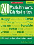 240 Vocabulary Words Kids Need to Know: Grade 4: 24 Ready-To-Reproduce Packets Inside!